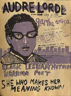 Audre Lorde: She Who Makes Her Meaning Known