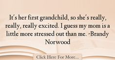 Brandy Norwood Quotes About Mom - 46483