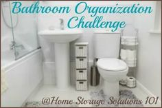 Step by step instructions for bathroom organization, from Home Storage Solutions 101 {part of the 52 Week Organized Home Challenge}