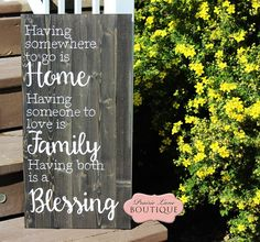 12 x 24, Wood Sign, Rustic, Having someone to LOVE, Family, Blessing, Housewarming, Family Room decor by prairieboutique on Etsy