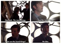 The round things - this part was sooo great, just like the whole episode! Fantastic!