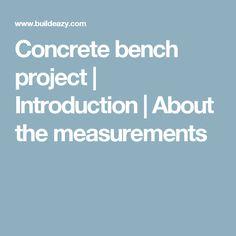Concrete bench project | Introduction | About the measurements