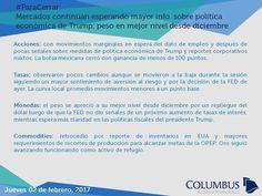 Columbus (@ColumbusDM) | Twitter | #ParaCerrar #Noticias #Columbus #Mercados continúan esperando mayor info. sobre política económica de Trump; peso en mejor nivel desde diciembre.