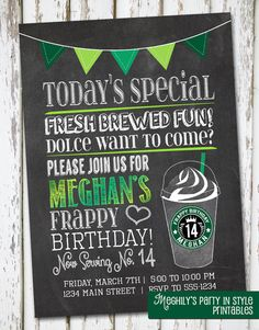 Starbucks Inspired Invitation by Meghilys on Etsy 13th Birthday Parties, 14th Birthday, Slumber Parties, Dad Birthday, Birthday Ideas, Starbucks Birthday Party, Party On Garth, Golden Birthday, Birthday Messages