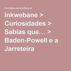 Inkwebane > Curiosidades > Sabias que… > Baden-Powell e a Jarreteira