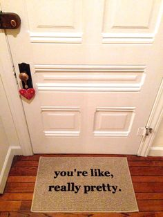 You're Like Really Pretty Door Mat / Area Rug by BeThereInFive @SaraTweety Griego #MeanGirls