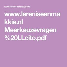 www.lereniseenmakkie.nl Meerkeuzevragen%20LLcito.pdf