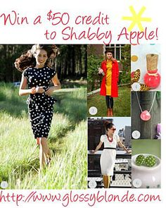 Glossy Blonde is giving away a $50 credit to Shabby Apple. I really wanna win it.