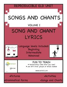 ESL & ELD Songs and Chants Volume I SING IT LOUD! SING IT CLEAR!  This 51-page collection of ELD and ESL songs and black lines are perfect for every classroom with second language learners.