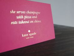 she serves champagne with pizza and eats takeout on china