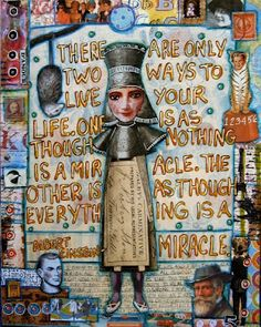 SUZAN BUCKNER: mixed media collage artist. Albert EInstein: miracles