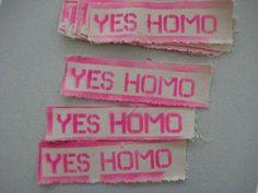 yes homo!