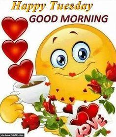 Dank, love, and good morning: happy tuesday good morning via love thispic. Good Morning Smiley, Good Morning Greetings, Good Morning Good Night, Good Morning Wishes, Good Morning Images, Good Morning Quotes, Morning Pics, Calin Gif, Funny Good Morning Memes