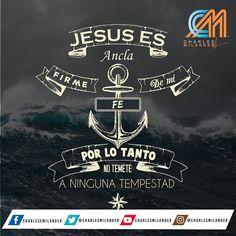 Jesús  es  mi  ancla   en  el  esta  fundamentada  mi  fe.  #charlesmilander  #frases  #quotes  #instafrases  #Jesus  #bible  #biblia  #ancla  #fe  #Dios  #guia  #God  #faith