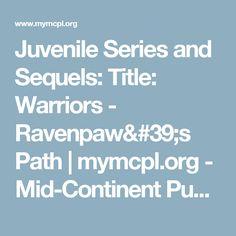 Juvenile Series and Sequels: Title: Warriors - Ravenpaw's Path | mymcpl.org - Mid-Continent Public Library