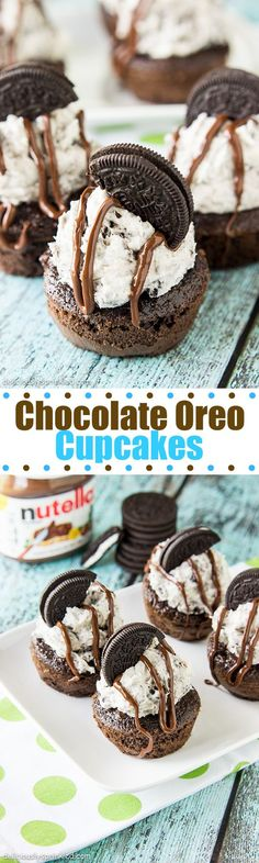 Chocolate Oreo Cupcakes- delicious homemade chocolate cupcakes topped with Oreo buttercream frosting and drizzled with Nutella!