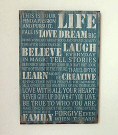 Life love dream laugh believe family