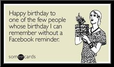 Funny Birthday Ecard Happy To One Of The Few People