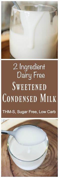 Use syrup to make Paleo 2 Ingredient Dairy Free Sweetened Condensed Milk {THM-S, Sugar Free, Low Carb} Sans Gluten Vegan, Dessert Sans Gluten, Sem Gluten Sem Lactose, Lactose Free, Gluten Free, Dairy Free Milk, Low Carb Sweets, Low Carb Desserts, Healthy Sweets