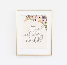 Stay wild my child, Nursery Wall Art, Nursery Decor, Girl Nursery, Instant… Nursery Themes, Nursery Prints, Nursery Wall Art, Girl Nursery, Nursery Decor, Nursery Ideas, Bohemian Nursery, Floral Nursery, Watercolor Girl