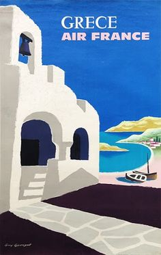 France - Grece (Greece) - Vintage Airline Travel Poster by Guy Georget - Fine Art Print - x Beach Posters, Cool Posters, Music Posters, Art Posters, Air France, Posters Paris, Airline Travel, Original Vintage, Vintage Travel Posters