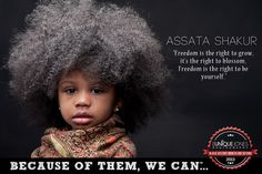 """Assata Shakur by Eunique Jones """"As a motivational speaker and a photographer, I recently realized that my lens can also be my microphone.  I wanted to create a campaign that would empower and excite young people about their history and their future in a creative and yet relatable way. I began to think about all of the individuals, past and current, who have and/or continue to blaze new trails and pave the way for the future.  Because of Them, We Can."""""""