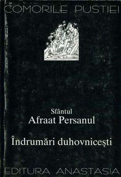 Afraat Persanul - Îndrumări duhovniceşti