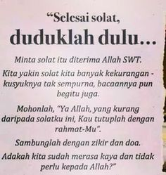 Feel relieve if u sit down and relax and praised Allah s. after solat Hijrah Islam, Doa Islam, Reminder Quotes, Self Reminder, Muslim Quotes, Religious Quotes, Islamic Inspirational Quotes, Islamic Quotes, Pray Quotes