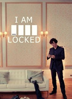 I am _ _ _ _LOCKED