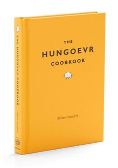 The Hungoevr Cookbook - Yellow, Dorm Decor, Quirky For my friends who jut don't know when to say when :-p