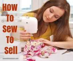 To Sell In 7 Steps - How And What To Sew That Sells Sewing for a business is different from sewing from home. Learn how to start sewing to sell.Sewing for a business is different from sewing from home. Learn how to start sewing to sell. Diy Sewing Projects, Sewing Projects For Beginners, Sewing Hacks, Sewing Tutorials, Sewing Crafts, Sewing Patterns, Sewing Tips, Sewing Essentials, Tutorial Sewing