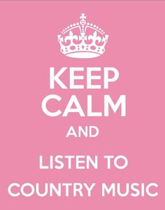 Keep calm country music