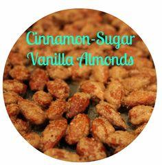 my meller: Slow Roasted Cinnamon-Sugar Vanilla Almonds