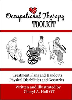 OT Toolkit - This thing is AMAZING!!! Seriously considering buying it! Has tons of easy-to-read guides and handouts on practically everything!