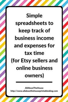 Simple spreadsheets to keep track of business income and expenses for tax time for etsy sellers, shop, online business, bookkeeping, accounting for etsy sellers, excel, budget spreadsheet, tax deductions, what do I need to record, how long to keep tax records, how long to keep tax documents, etsy seller tools, etsy resources http://www.allaboutthehouseprintablesblog.com/simple-spreadsheets-keep-track-business-income-expenses-tax-time/