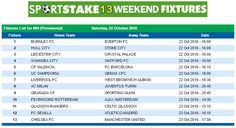 #SportStake13 Weekend Fixtures - 22 October 2016