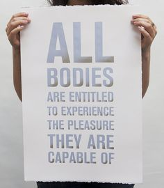 All bodies are entitled to experience the pleasure they are capable of  #Cliteracy #sophiawallace