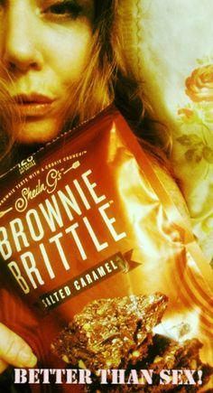 Better Than Sex!!! photo AAY2016; my husbands says what?!? we need scientific inquiry ! HAHA Brownie Brittle is my new BF took him to bed last night!!! LOLZZZ Sheila G, took a treasured family recipe for fudge brownies and baked her way into a thriving business. You may even have tasted one of her rich, dense squares of heaven at some of our nation's finest restaurants and theme parks. So, where exactly did the inspiration for her scrumptious new Brownie Brittle™