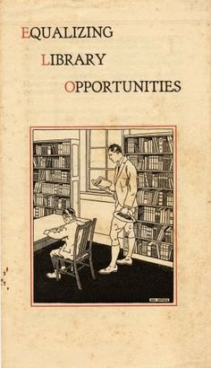In 1927 the Committee on Library Extension of the American Library Association published a small brochure (see above) that described t. American Library Association, 50 Million, Library Services, Bibliophile, Libraries, Opportunity, Goal, Public, Anniversary