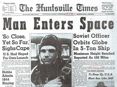 Man Enters Space - Yuri Gagarin - The Huntsville Times, April 12, 1961