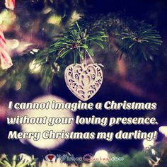 Christmas Love Message Xmas Wishes Images, Christmas Love Messages, Merry Christmas Poems, Short Christmas Quotes, Christmas Eve Pictures, Merry Xmas, Christmas Cards, Love Message For Girlfriend, Inspirational Quotes