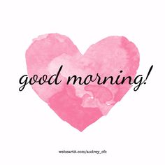 Find images and videos about pink, heart and nice on We Heart It - the app to get lost in what you love. Positive Good Morning Quotes, Morning Wishes Quotes, Good Morning Beautiful Images, Morning Quotes Images, Good Day Quotes, Morning Memes, Good Morning Greetings, Morning Pictures, Good Morning Wishes