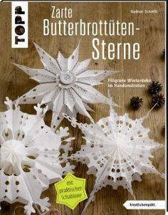 Zarte Butterbrottütensterne | Basteln mit Butterbrottüten | TOPP