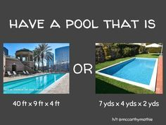 Have a pool with dimensions of 40 ft x 9 ft x 4 ft OR 7 yds x 4 yds x 2 yds? Whichever option you choose, justify your reasoning with mathematics. Fifth Grade Math, Third Grade, Fourth Grade, Math Enrichment, Math Talk, Math Challenge, Math Measurement, Math Jokes, Guided Math