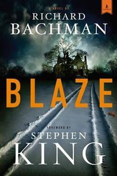 Blaze ~ Richard Bachman (Stephen King)