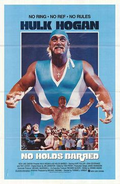 """""""No Holds Barred"""" is an important movie because it proved that Hulk Hogan is a top actor."""