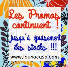 Louna Bazarette by LounaCasa.com | Les PROMOS continuent.... |  Les PROMOS  continuent   sur www.lounacasa.com   Jusqu'à épuisement des stocks !!             ... Venez vite en profiter !