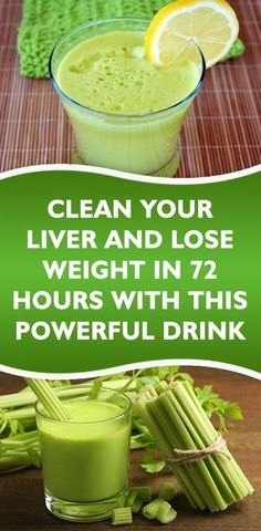 Clean Your Liver And Lose Weight In 72 Hours With This Powerful Drink are diets healthy for weight loss, diet how weight loss, Diets Weight Loss, eating is weight loss, Health Fitness Clean Your Liver, Detox Your Liver, Liver Cleanse Juice, Cleanse Detox, Liver Cleansing Diet, Natural Liver Cleanse, Healthy Cleanse, Kidney Cleanse, Sistema Gastrointestinal