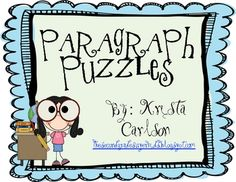 FREE Paragraph Puzzles! Use this interactive activity to help strengthen your students' understanding of paragraph structure. This packet includes 5 paragraphs to be cut into 25 sentences to distribute to your class. You students will then work to put the sentences together again in order to create their well-organized paragraphs.