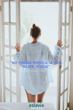 """Con la #frase de la semana, os deseamos una muy feliz #verbena de #sanjuan + buen fin de semana!! """"No tengas miedo a la vida. Mejor, vívela."""" (Augusto Cury) #quotes #quoteoftheday #eslavia #moda #fashion"""